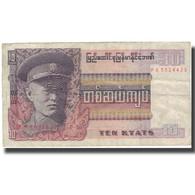 Billet, Birmanie, 10 Kyats, Undated (1973), KM:58, TB+ - Myanmar