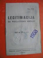 Railway/JUGOSLAVIJA.Zelezniska Postaja Ljubljana.LEGITIMACIJA ZA POVLASCENU VOZNJU - Titres De Transport