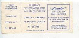 Ticket : Présence Contemporaine Aix En Provence - Alexandre Restaurant Salon De Provence Publicité - Tickets - Vouchers