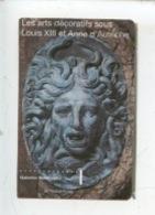 Ticket : Guillaume Grouart Vantail Ancien Hotel De Ville - Arts Déco Sous Louis XIII Et Anne D'Autriche - Gal Nationales - Tickets - Vouchers