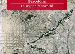 Barcelona La Segona Renovació, Ajuntament De Barcelona, 2001 - Cultural