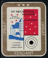 Rare // Etiquette De Vin // Tir //  Fendant, Tir Cantonal Valaisan - Etiquettes