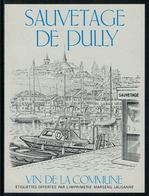Rare // Etiquette De Vin // Bateau Moteur //  Pully, Sauvetage De Pully - Etiquettes