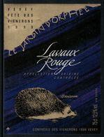 Rare // Etiquette De Vin // Fête Des Vignerons Vevey 1999 //  Lavaux Rouge, Hérisson - Etiquettes