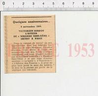 Rappel Anniversaire Presse 1953 L'auteur De Madame Sans Gêne Meurt à Paris Victorien Sardou 51D7 - Old Paper