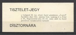 Hungary, Budapest, Gymnast Gala, Complimentary Ticket, 1941. - Tickets D'entrée