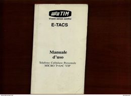 E-TACS TIM MANUALE D'USO MICRO TAC VIP - Téléphonie