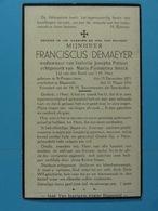 Franciscus Demaeyer Vf Patteet épx Sterck St Pieters Jette 1871 Blaasveld 1936 - Images Religieuses