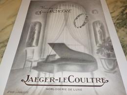 ANCIENNE PUBLICITE VOUS AVEZ BESSOIN D UNE MONTRE JAEGER-LECOULTRE 1951 - Bijoux & Horlogerie