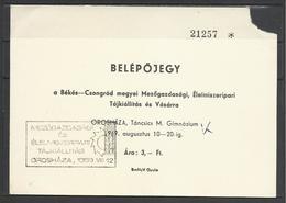 Hungary, Oroshaza, Agricultural Expo,  Ticket, 1969. - Tickets D'entrée