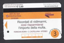 2007 - MET.RO.SpA Metropolitana Di Roma - Used - Métro