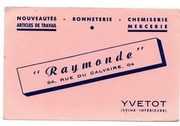 Buvard Bonneterie Chemiserie Mercerie Raymonde Rue Du Calvaire Yvetot - Textile & Clothing