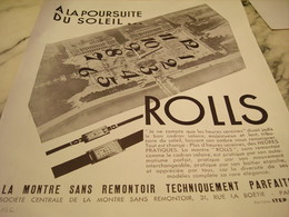 ANCIENNE PUBLICITE A LA POURSUITE DU SOLEIL   MONTRE ROLLS 1931 - Bijoux & Horlogerie