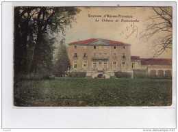 Le Château De Fonscolombe - Très Bon état - Autres Communes
