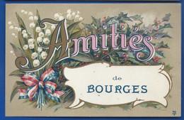 Amités De BOURGES     écrite En 1917 - Bourges