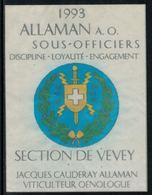 Rare // Etiquette De Vin // Militaire //  Allaman, Vin Des Sous-Officiers , Section De Vevey - Militaire