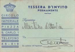 """0784  """"TORINO - CIRCOLO IMPERIALE - TESSERA INVITO PERMANENTE"""" ORIG. - Tickets - Vouchers"""