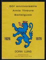 Rare // Etiquette De Vin // Tir //  Luins, Amis Tireurs Ballaigues - Etiquettes