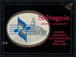 Rare // Etiquette De Vin // Musique //  Salvagnin, 40ème Fête Cantonale Des Chanteurs Vaudois à Vevey - Musique