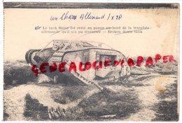 GUERRE 1914-1918- UN CHAR ALLEMAND LE TANK HEINZ - RARE - Equipment