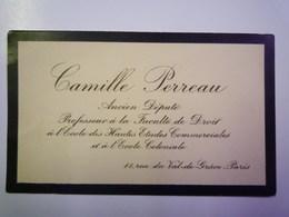 CARTE De VISITE De Camille  PERREAU  Ancien Député  11 Rue Du Val-de-Grâce ,  PARIS. - Cartes De Visite
