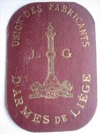 ARMES-MUNITIONS - Carte Personnelle (tissu Cartonné) De L'UNION DES FABRICANTS D'ARMES DE LIEGE - Old Paper
