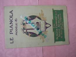 LE PIANOLA Modéle K 1908 Catalogue Tarif Vantant Les Avantages Du Pianola  TBE - Musical Instruments