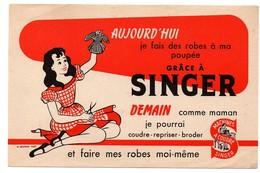 Buvard Aujourd'hui Je Fais Des Robes à Ma Poupée Grâce à Singer Déchaux Fillette - Produits Ménagers