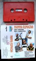 MUSICASSETTA MC MAMMA ROMAGNA UNA CANZONE PER L'ADRIATICO MUSICA SOLARE MMK 710 - Casetes