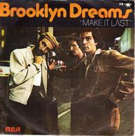 """BROOKLYN DREAMS """"MAKE IT LAST - LONG DISTANCE"""" DISQUE VINYL 45 TOURS - Vinyles"""