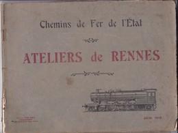 Brochure Chemins Chemin De Fer De L' Etat Ateliers De Rennes Ed. Mesiere Juin 1914 Train - Chemin De Fer