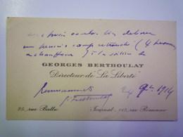 """CARTE De VISITE De Georges  BERTHOULAT  Directeur De  """" La LIBERTE """"   1914   XXX  25 Rue BALLU  PARIS - Visiting Cards"""