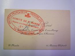 CARTE De VISITE De Francis  COUE  Président Du Comité De La CROIX-ROUGE  (cachet Hôpital Auxiliaire)  ST MANDE - Cartes De Visite