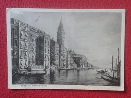 POSTAL POST CARD CARTE POSTALE ITALIA ITALY POSTCARD VENECIA VENEZIA VENICE VENISE HOTEL REGINA  ESCRITA VER FOTOS Y DES - Venezia (Venice)
