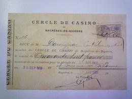 CERCLE Du CASINO De BAGNERES-de-BIGORRE  :    Reçu De Cotisation  1909   - Vecchi Documenti