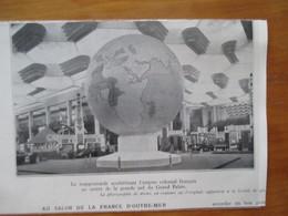 1935 Expo  Salon De La France D'Outre Mer Au Grand Palais - Globe Art Deco  - Coupure De Presse Originale (encart Photo) - Documents Historiques