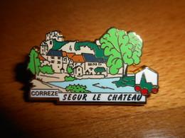 Pin's Des Plus Beaux Villages De France - PBVF - Segur Le Chateau - Correze - Cities