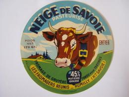 Etiquette De Fromage Fondu Pour Tartines NEIGE DE SAVOIE Fabriqué En HAUTE-SAVOIE 45% - Cheese