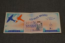 Billet Loterie Nationale FRANCE,1968,les Ailes Brisées - Billets De Loterie