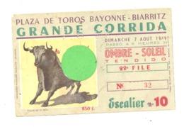Ticket D'entrée Pour La Grande Corrida - Plaza De Toros BAYONNE - BIARRITZ 1949   (b244) - Tickets D'entrée