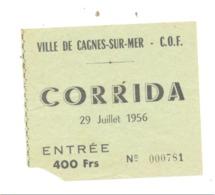 Ticket D'entrée Pour La Corrida  - CAGNES-SUR-MER  1956   (b244) - Tickets D'entrée