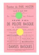 Affiche, Programme Du Grand Gala De Pelote Basque A Chistera  Au Parc Mazon à BIARRITZ En 1949 (b244) - Affiches