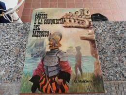 Cortes E La Conquista Del Messico - C. Gallson - Ragazzi