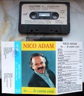 MC MUSICASSETTA NICO ADAM IO...LE CANTO COSI' CON DEDICA E AUTOGRAFO EDIZIONI ERA ORA EO159 - Cassette