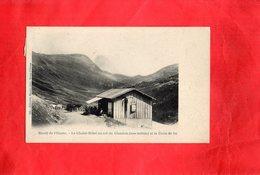 Carte Postale - Massif Du L'Oisans - Le Chalet Hôtel Du Col Du Glandon Et La Croix De Fer - France