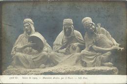CPA - Salon De 1909 - L'HOERST - Musiciens Arabes. - Sculptures