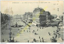 33. BORDEAUX .  Les Allées De Tourny Et Le Cours Du XXX Juillet . - Bordeaux