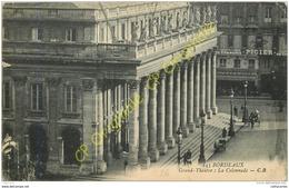 33. BORDEAUX .  Grand Théatre .  La Colonnade . - Bordeaux