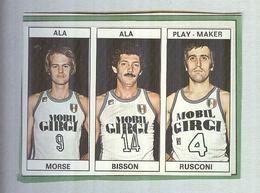 MORSE,BISSON,RUSCONI, TEAM MOBIL GIRGI....PALLACANESTRO....VOLLEY BALL...BASKET EDIS - Trading Cards