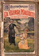 La Vierge Maudite Par Jean De La Hire - Collection Populaire N°20 - Libri, Riviste, Fumetti